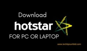 Download Hotstar for PC Windows 10/8/7 Laptop