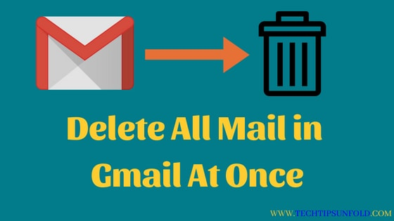 delete all mail in gmail at once