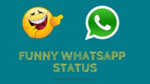 Funny WhatsApp Status – Cool & Funny Status