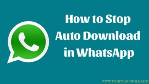 How to Stop Auto Download in WhatsApp