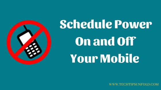 schedule power on and off android