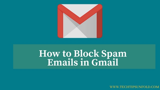 stop unwanted emails in gmail
