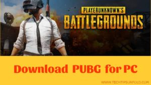 Download PUBG for PC Windows 10/8/7 Laptop