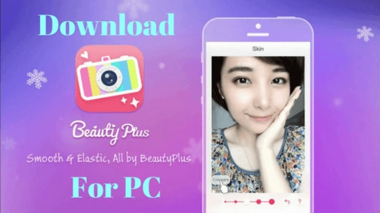 Beauty Plus Download For Pc Windows 10 8 7 Laptop Techtipsunfold