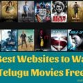 best sites to watch latest telugu movies online for free