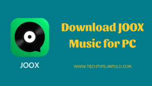 Download JOOX for PC Windows 10/8/7 Laptop