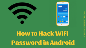 3 Working Methods to Hack WiFi Password on Android
