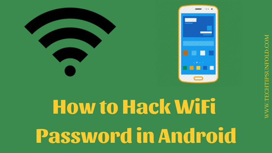 how to hack wifi password in on android