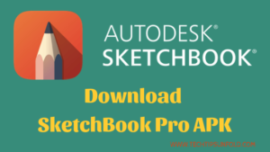 Autodesk SketchBook Pro Mod APK Download (Latest Version)