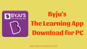 Byju's Learning App Download for PC (Official)