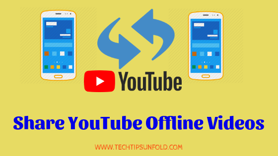 how to share youtube offline videos