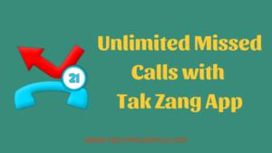 Tak Zang Miss Call Bomber – Download Latest Version APK