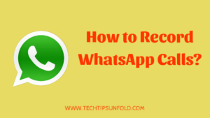 How to Record WhatsApp Call in Android/iOS?