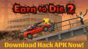 Earn to Die 2 Mod APK – Download Latest Version