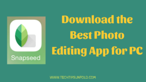Snapseed Download for PC – Windows & Mac (Official)