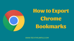 How to Export Chrome Bookmarks?  (Simple Guide)