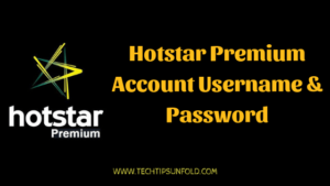 Hotstar Premium Account Username and Password – December 2018
