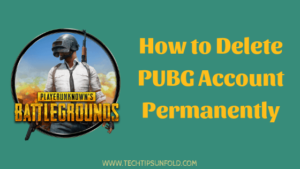 How to Delete PUBG Account?
