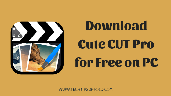 Download Cute Cut Pro for Windows 10/8/7 PC - TechTipsUnfold