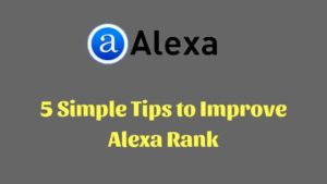 5 Simple Tips to Improve Alexa Page Rank