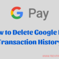 How to delete Google Pay transaction data
