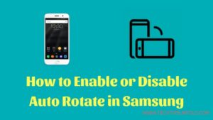 How to Enable/Disable Samsung Tablet Auto Rotate [Simple Steps]