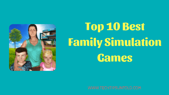10 Best Family Simulation Games of All Time [UPDATED]